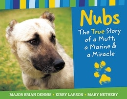nubs-the-true-story-of-a-mut-a-marine-and-a-miracle